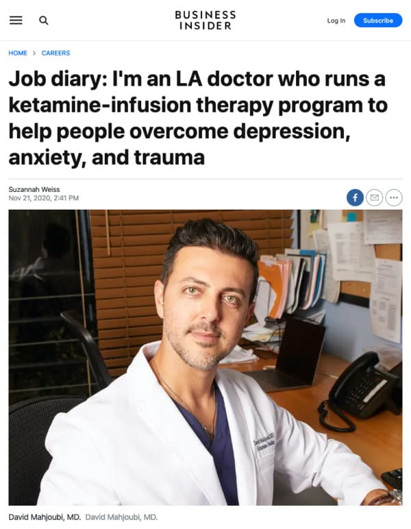 Screenshot of an article - Job diary: I'm an LA doctor who runs a ketamine-infusion therapy program to help people overcome depression, anxiety, and trauma